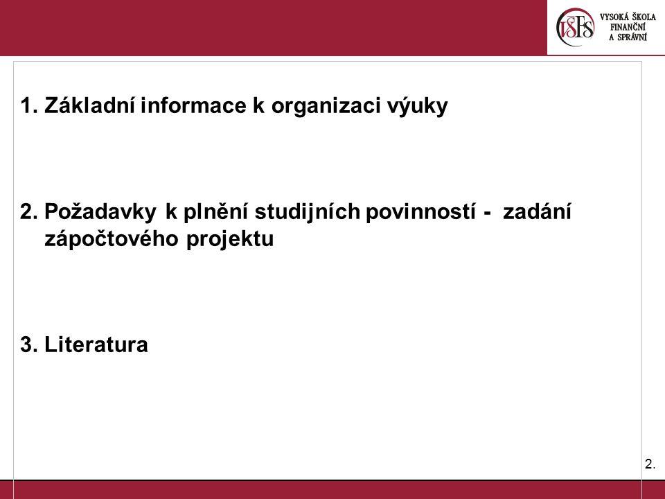 Základní informace k organizaci výuky