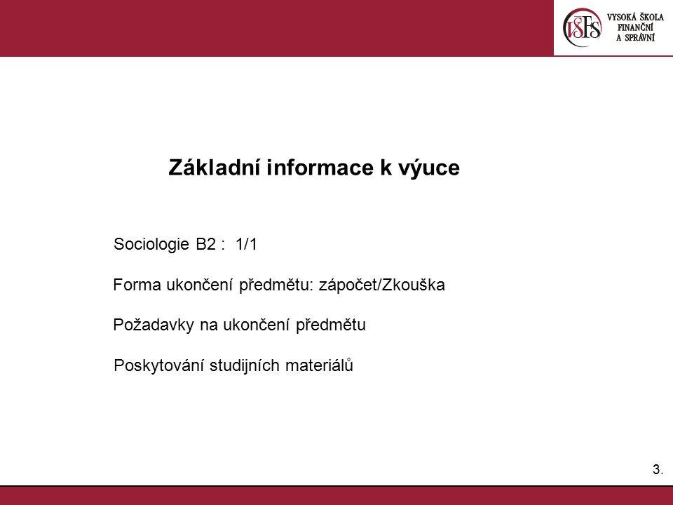 Základní informace k výuce Sociologie B2 : 1/1