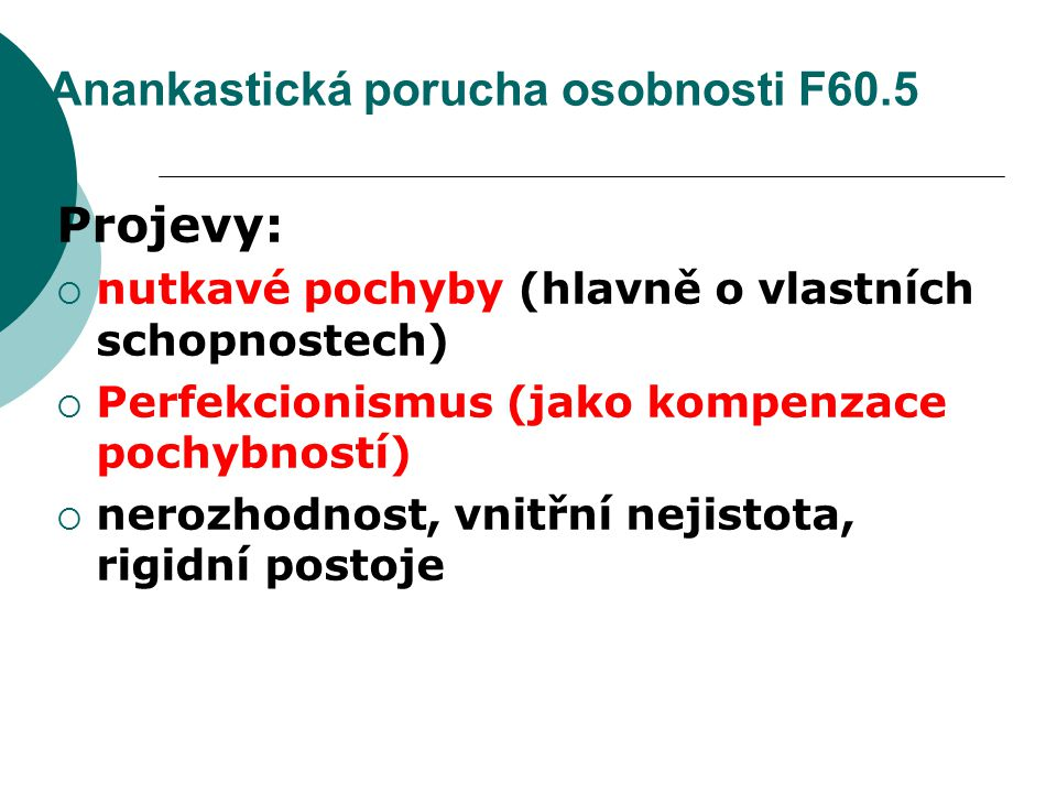 Anankastická porucha osobnosti F60.5
