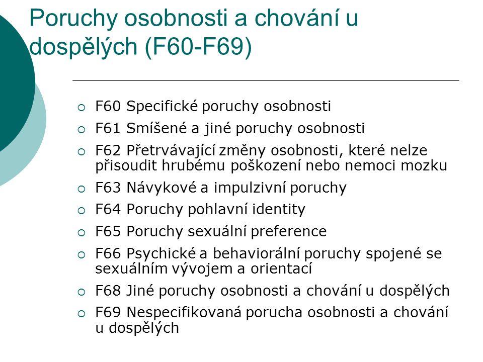 Poruchy osobnosti a chování u dospělých (F60-F69)