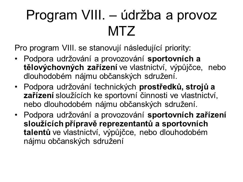 Program VIII. – údržba a provoz MTZ