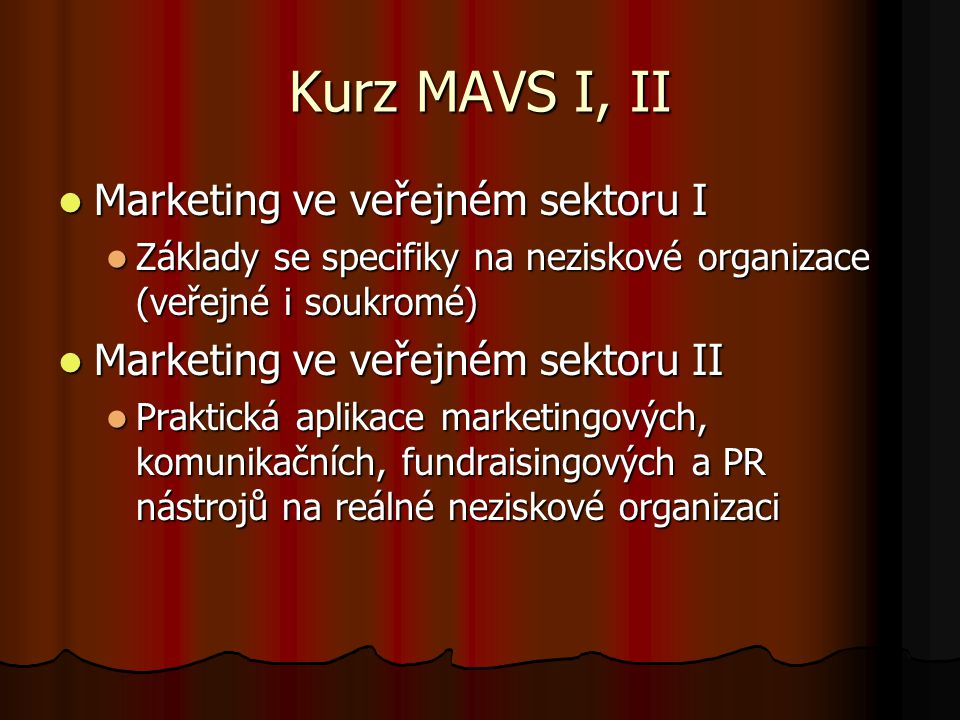 Kurz MAVS I, II Marketing ve veřejném sektoru I