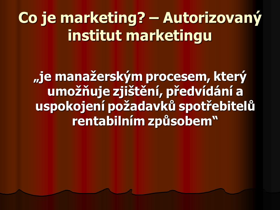 Co je marketing – Autorizovaný institut marketingu