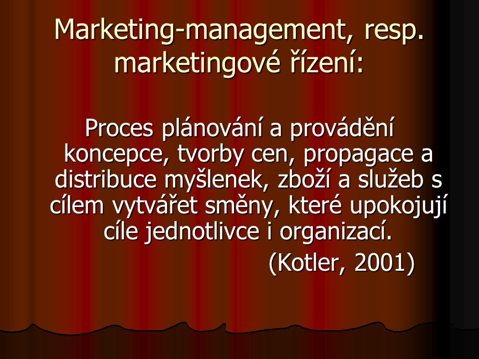 Marketing-management, resp. marketingové řízení: