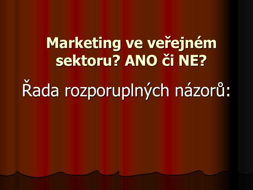 Marketing ve veřejném sektoru ANO či NE