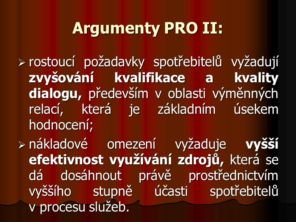 Argumenty PRO II: