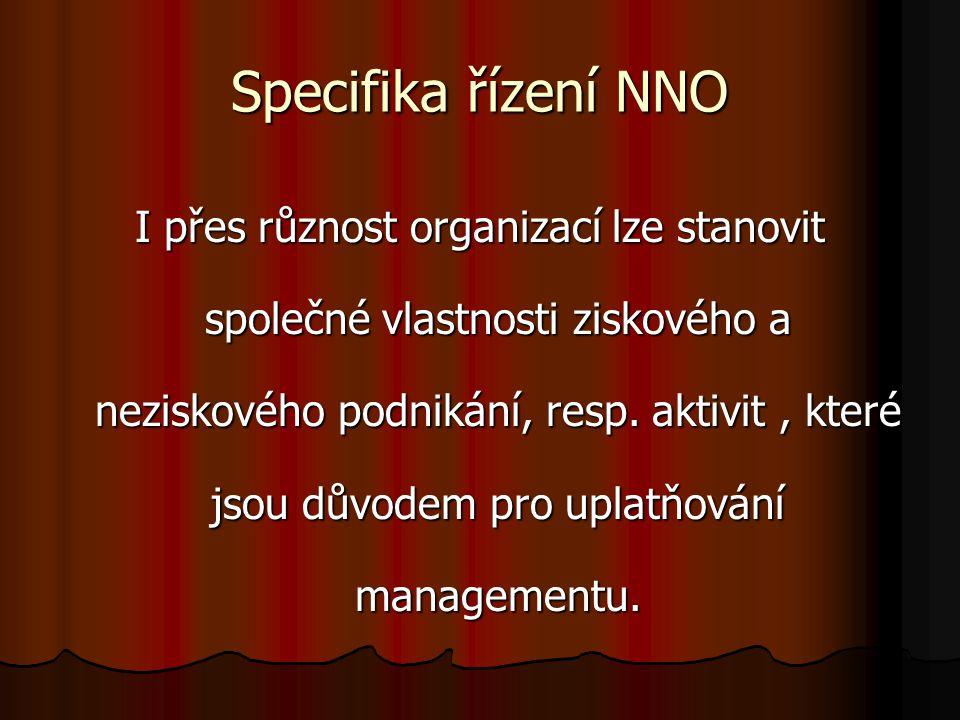 Specifika řízení NNO