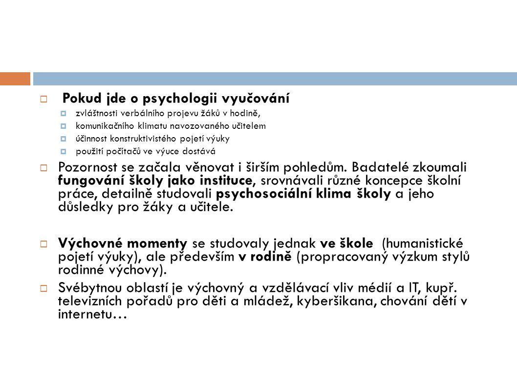 Pokud jde o psychologii vyučování