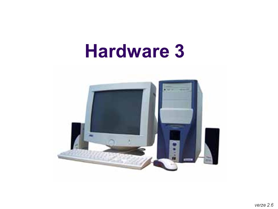 Hardware 3 verze 2.6
