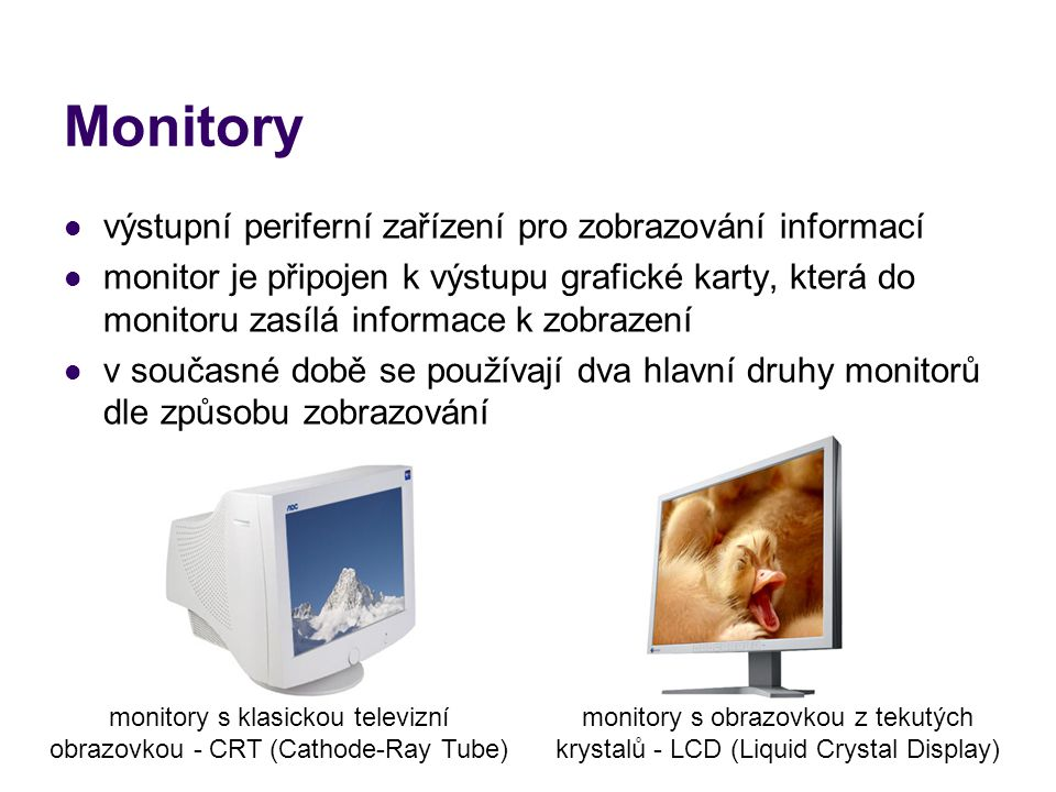 monitory s klasickou televizní obrazovkou - CRT (Cathode-Ray Tube)