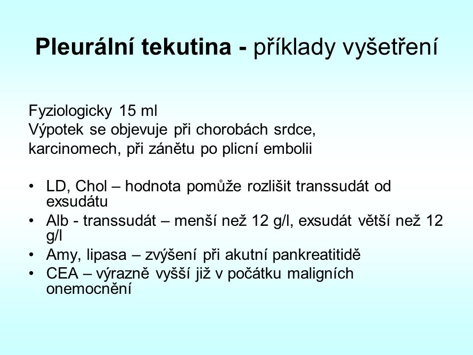 Pleurální tekutina - příklady vyšetření