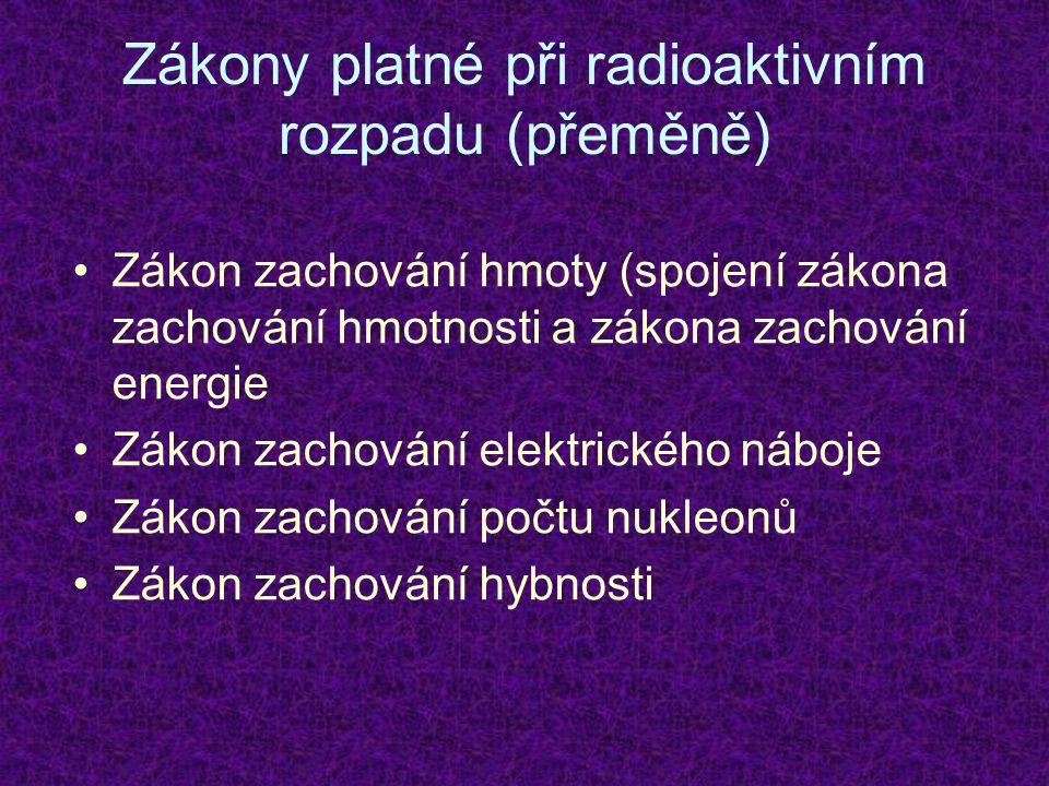 Zákony platné při radioaktivním rozpadu (přeměně)