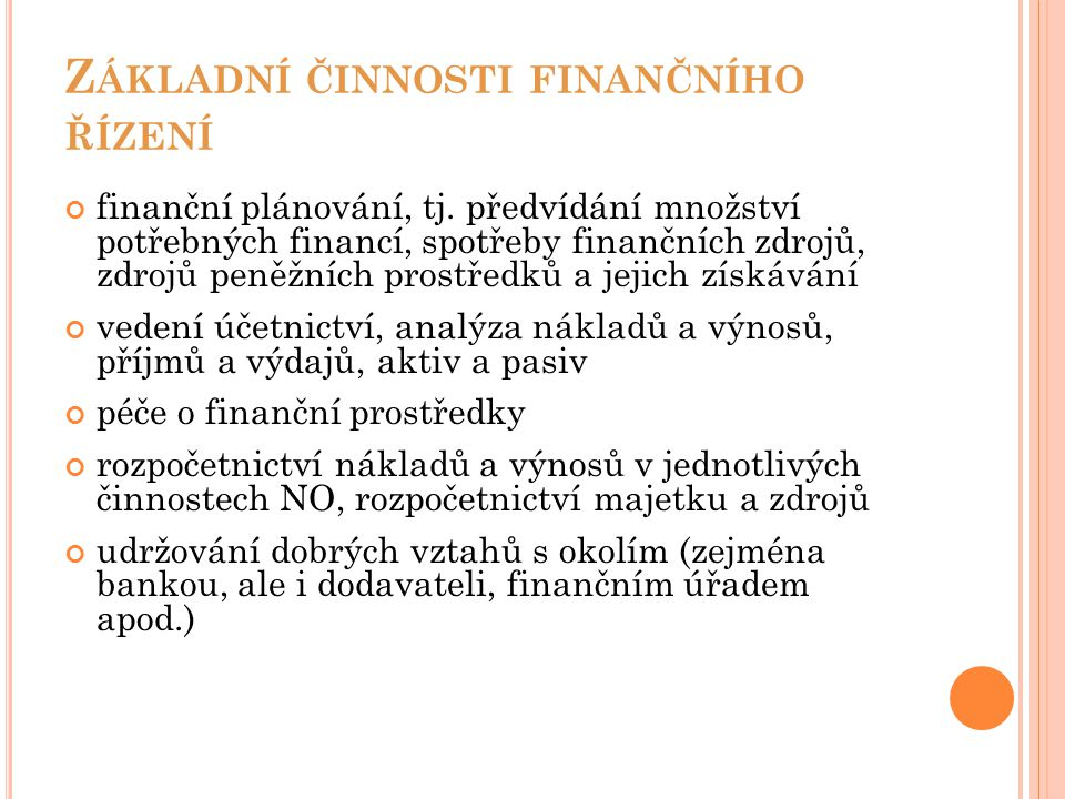 Základní činnosti finančního řízení