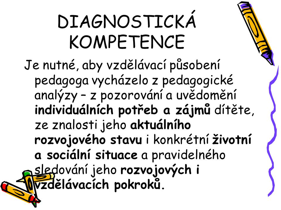 DIAGNOSTICKÁ KOMPETENCE