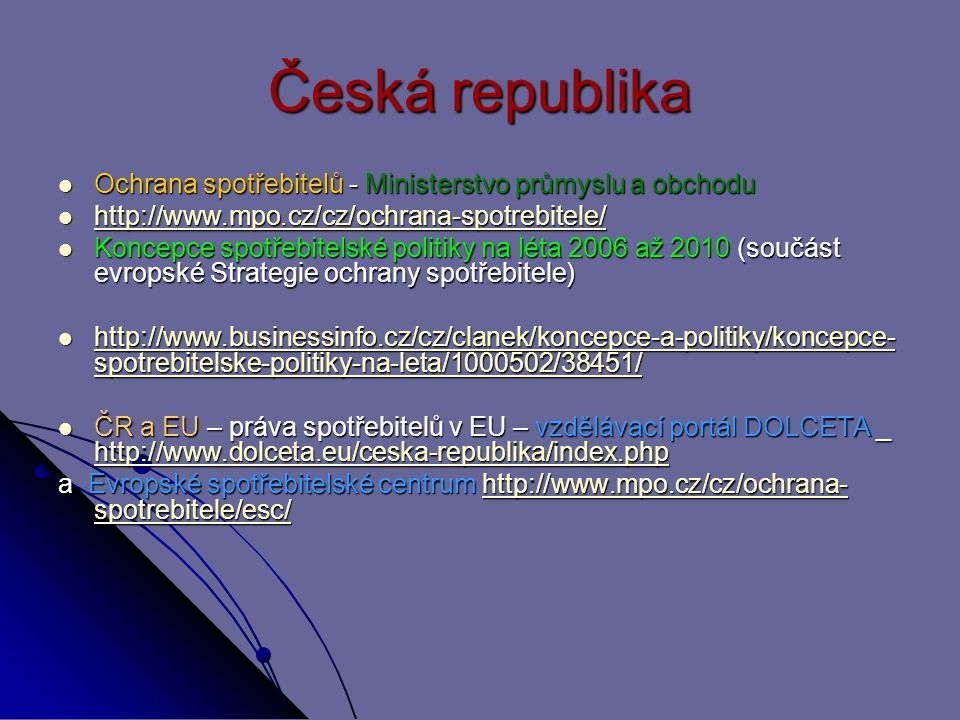 Česká republika Ochrana spotřebitelů - Ministerstvo průmyslu a obchodu