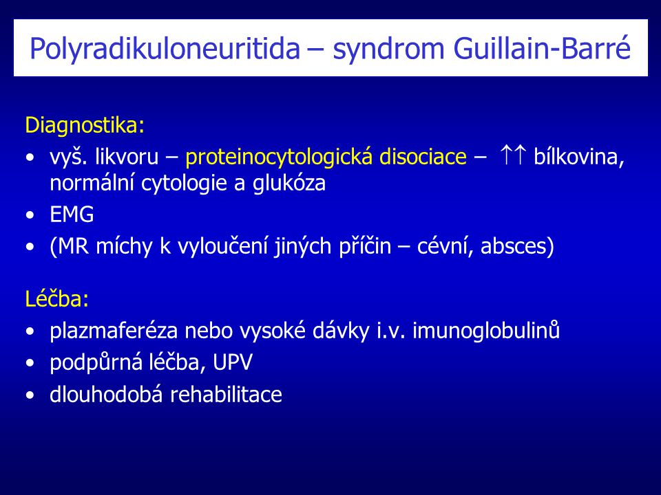 Polyradikuloneuritida – syndrom Guillain-Barré