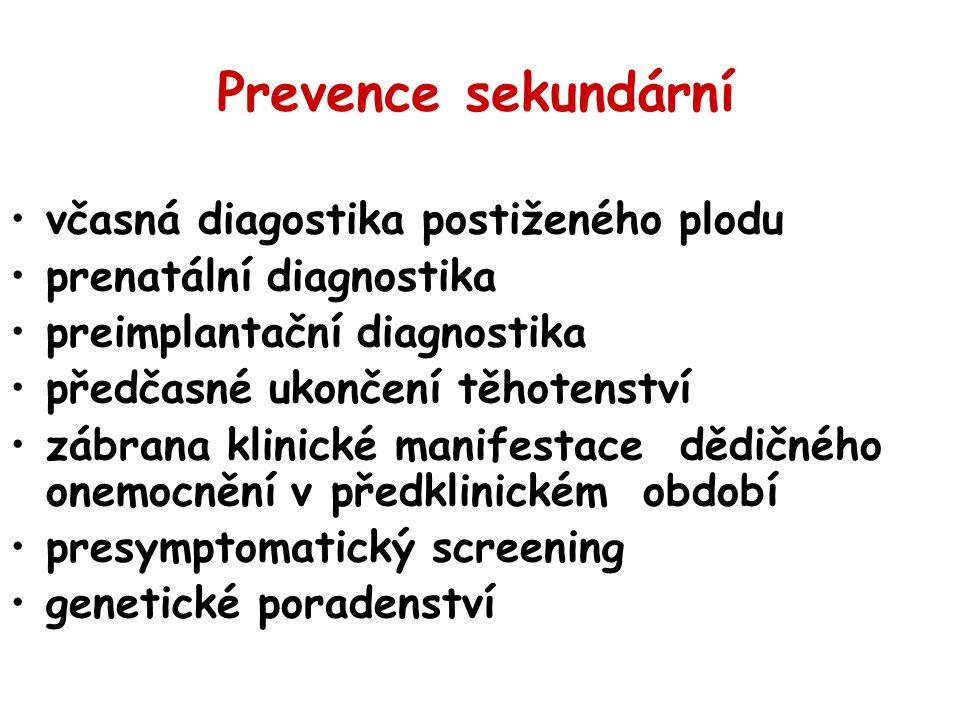 Prevence sekundární včasná diagostika postiženého plodu