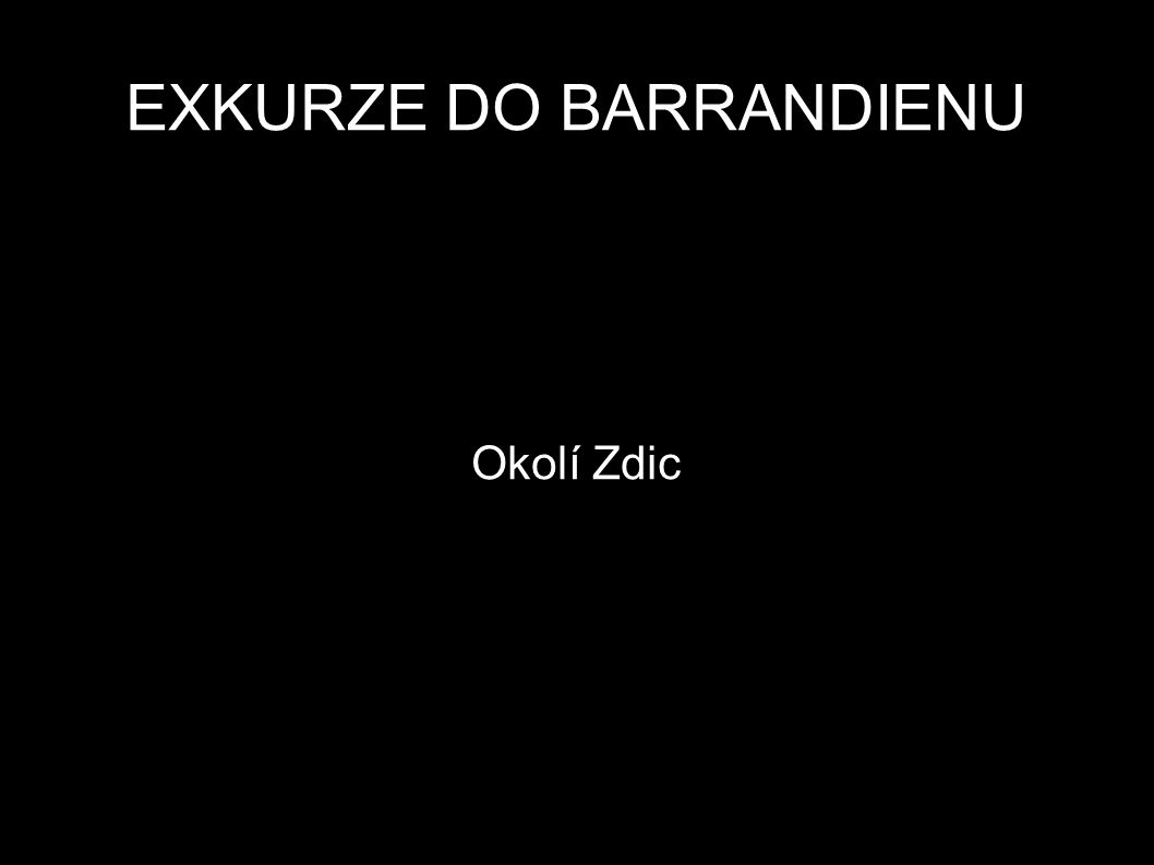 EXKURZE DO BARRANDIENU