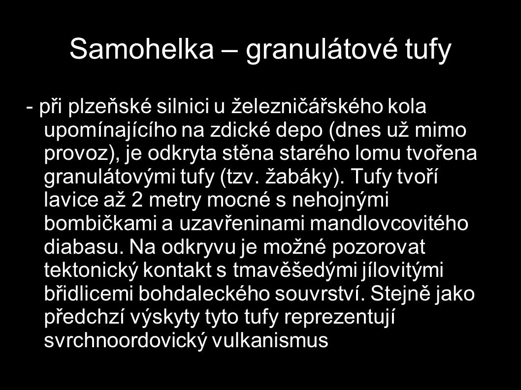 Samohelka – granulátové tufy