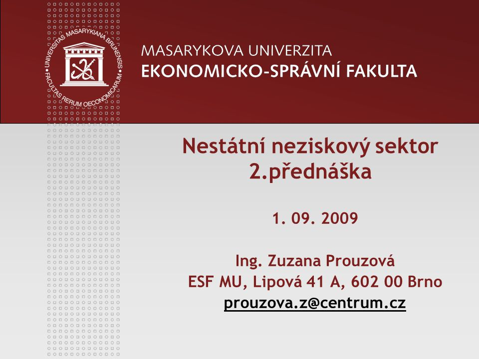 Nestátní neziskový sektor 2.přednáška