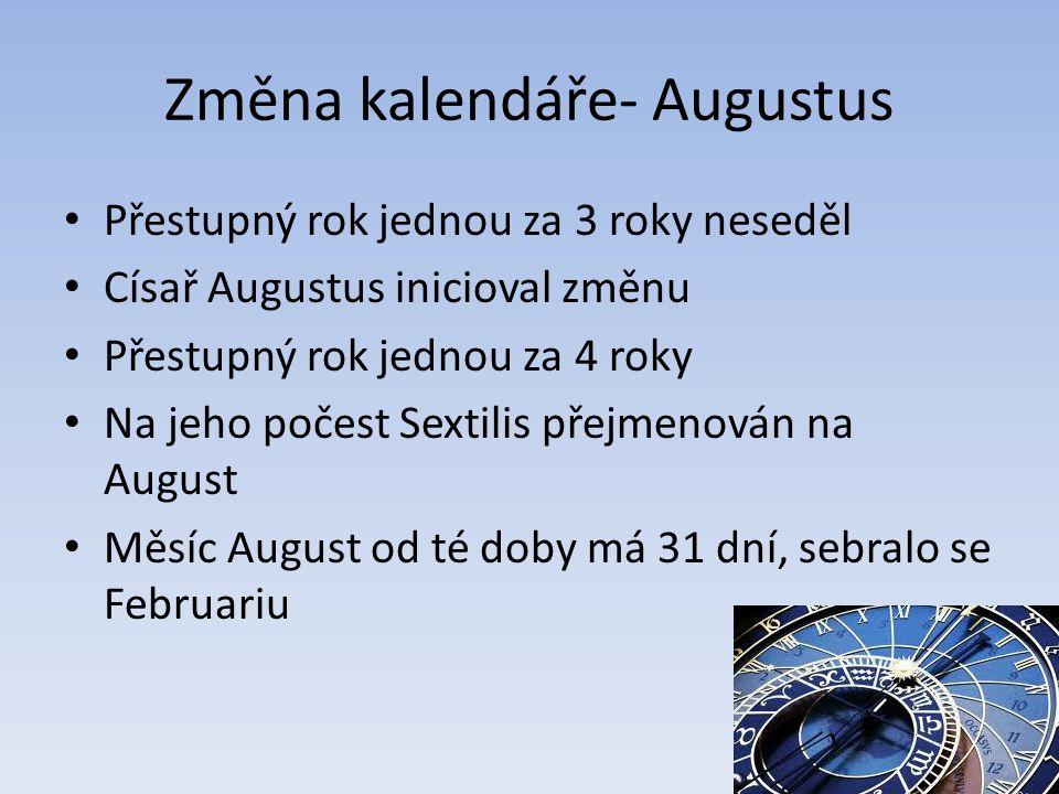 Změna kalendáře- Augustus