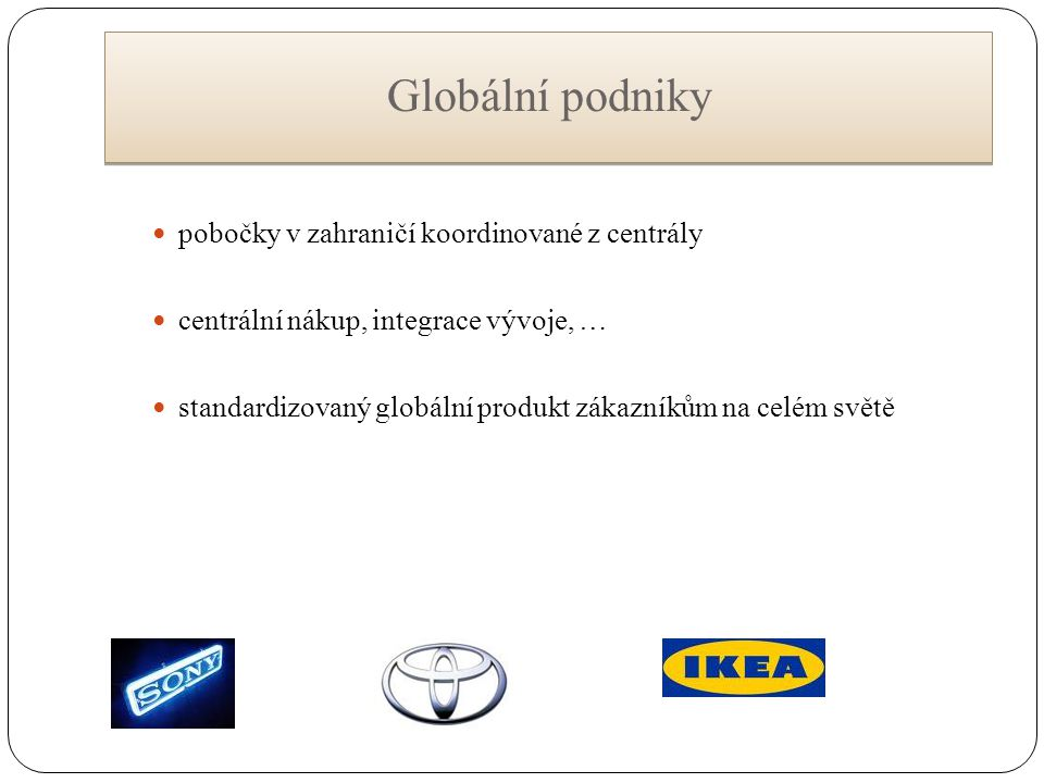 Globální podniky pobočky v zahraničí koordinované z centrály