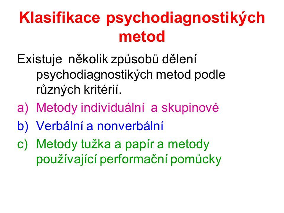 Klasifikace psychodiagnostikých metod