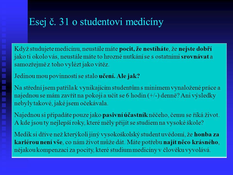 Esej č. 31 o studentovi medicíny