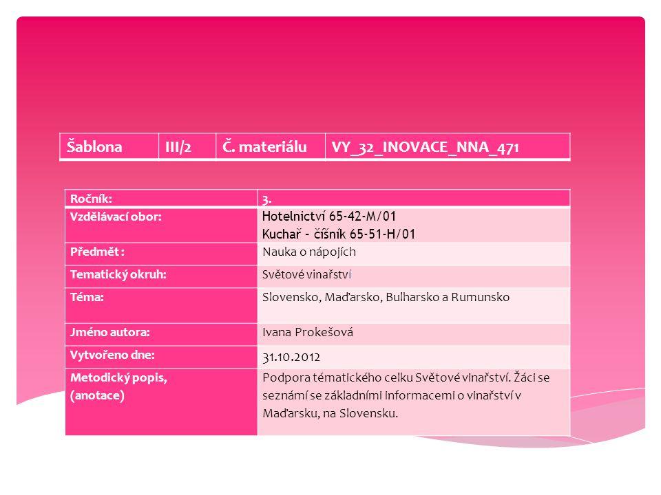 Šablona III/2 Č. materiálu VY_32_INOVACE_NNA_471 31.10.2012 Ročník: 3.