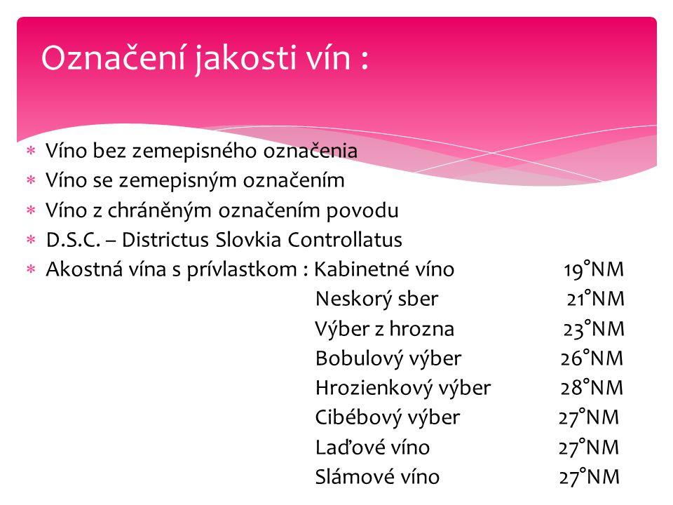 Označení jakosti vín : Víno bez zemepisného označenia