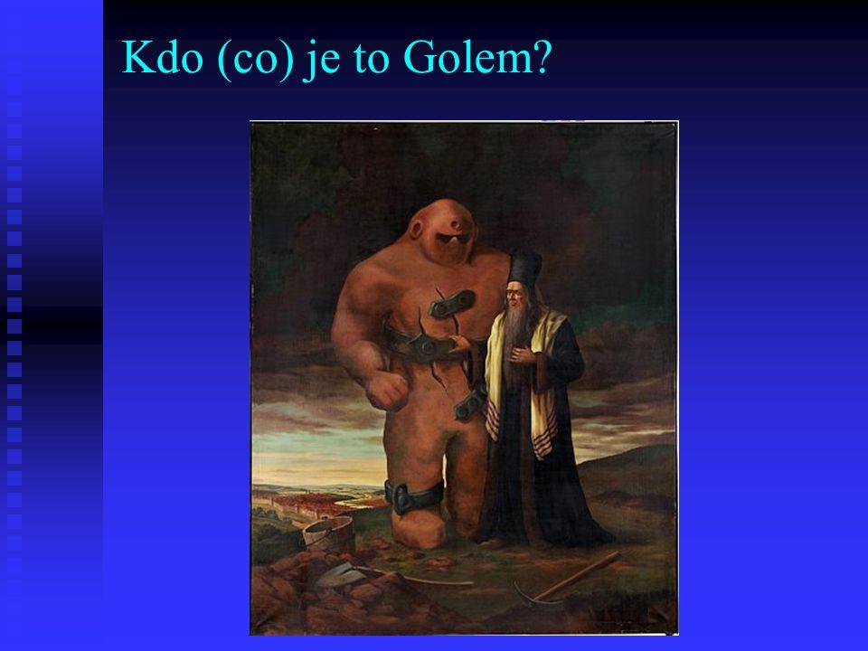 Kdo (co) je to Golem