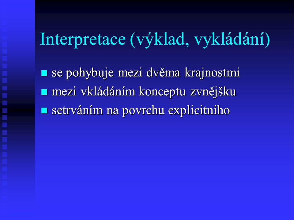 Interpretace (výklad, vykládání)