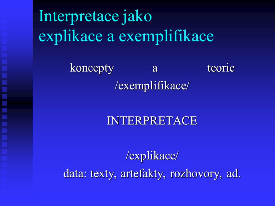 Interpretace jako explikace a exemplifikace