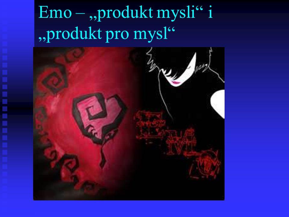 "Emo – ""produkt mysli i ""produkt pro mysl"