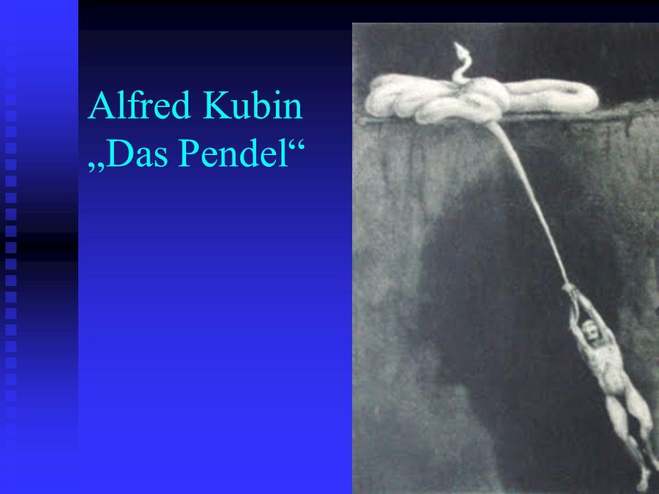 "Alfred Kubin ""Das Pendel"