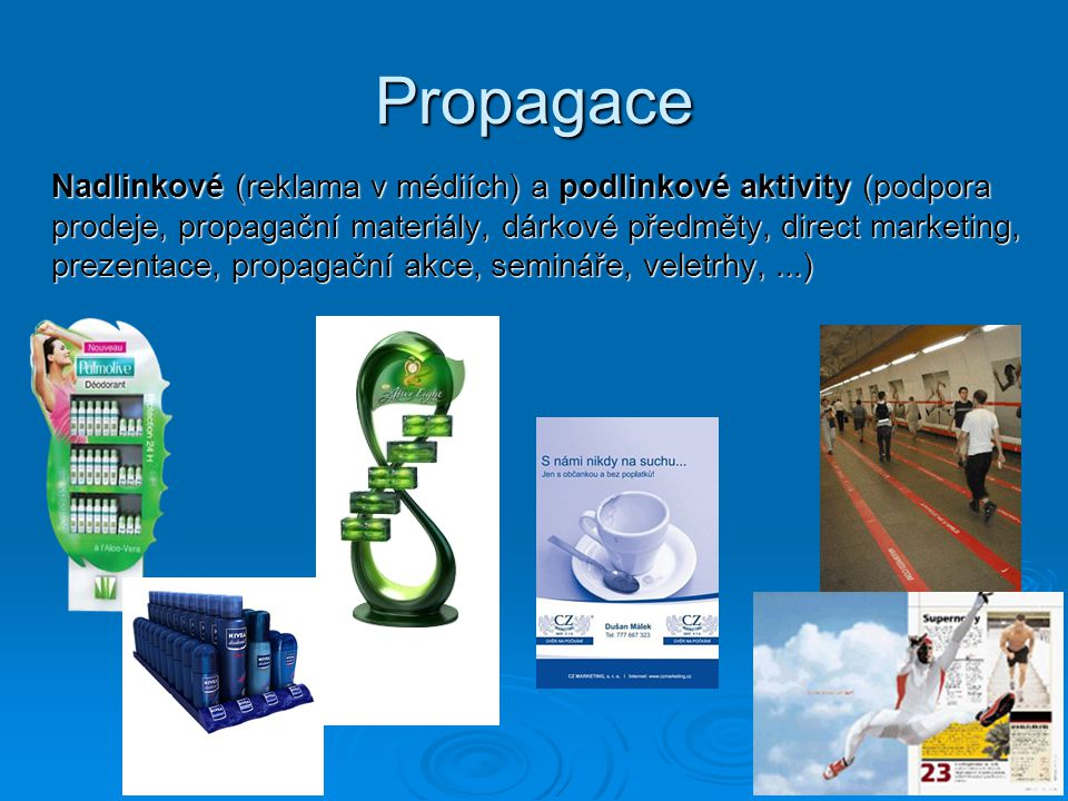Propagace