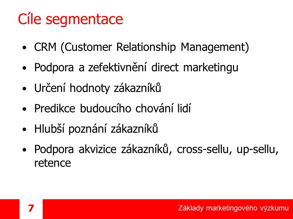 Cíle segmentace CRM (Customer Relationship Management)