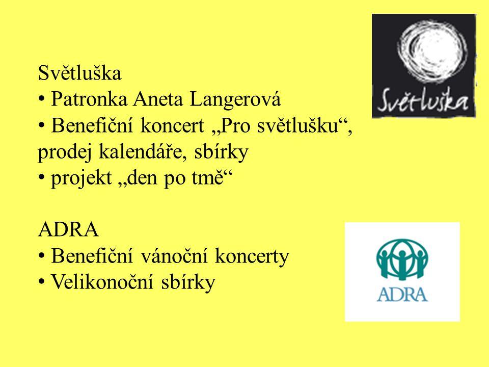 """Světluška Patronka Aneta Langerová. Benefiční koncert """"Pro světlušku , prodej kalendáře, sbírky. projekt """"den po tmě"""