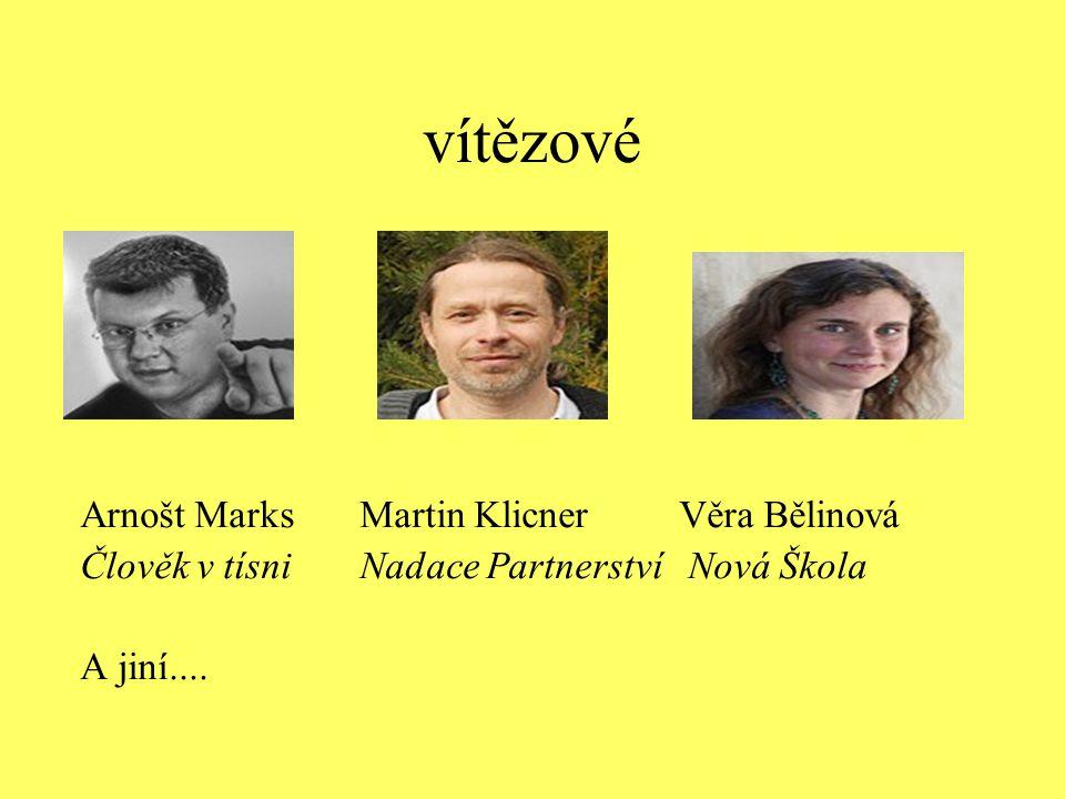 vítězové Arnošt Marks Martin Klicner Věra Bělinová