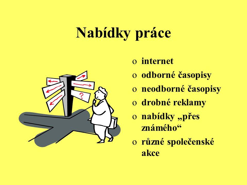 Nabídky práce internet odborné časopisy neodborné časopisy