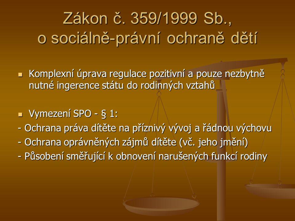 Zákon č. 359/1999 Sb., o sociálně-právní ochraně dětí