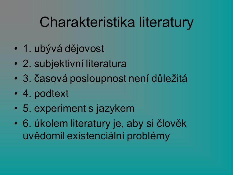 Charakteristika literatury