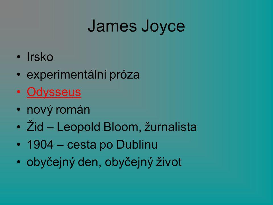 James Joyce Irsko experimentální próza Odysseus nový román