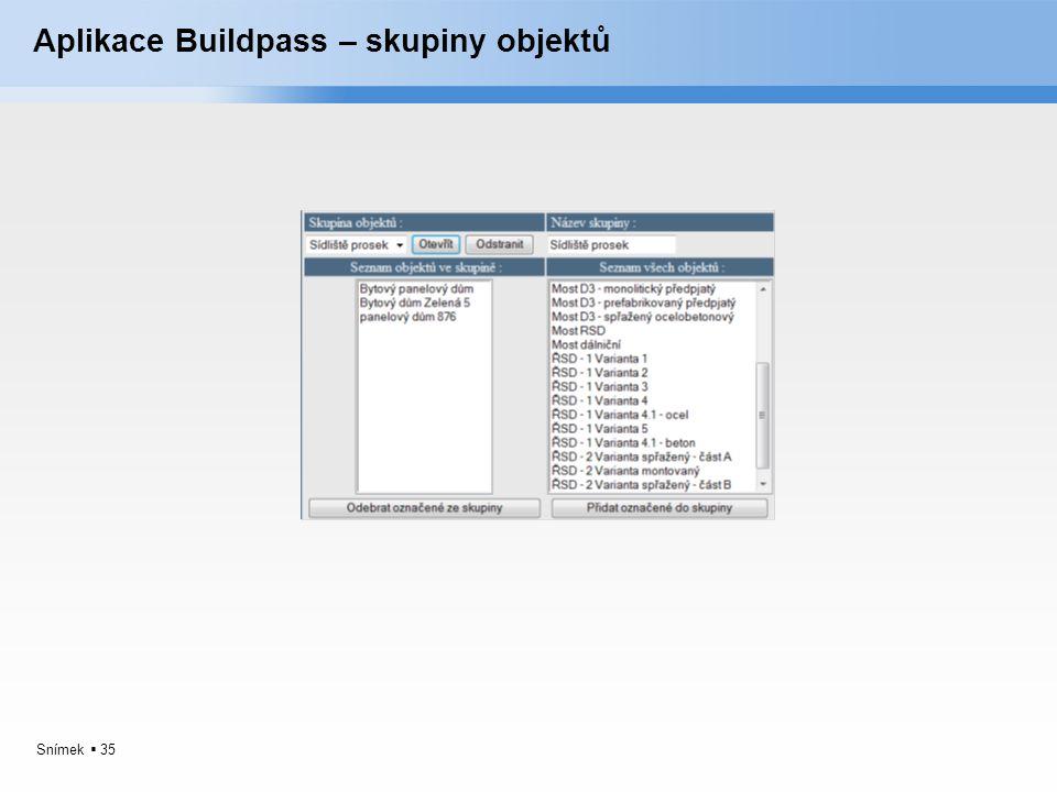 Aplikace Buildpass – skupiny objektů