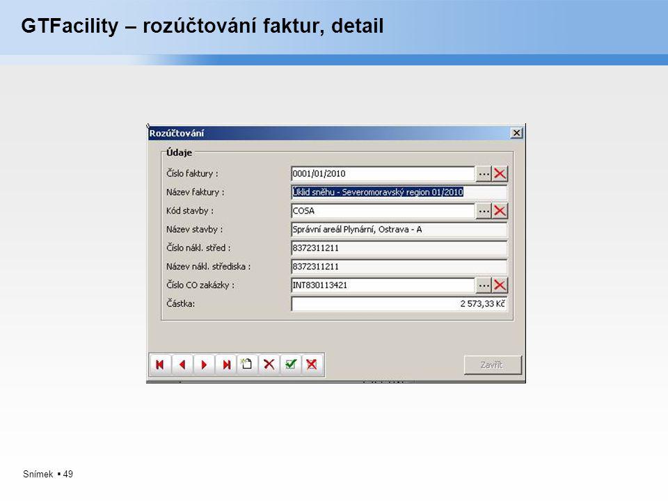 GTFacility – rozúčtování faktur, detail