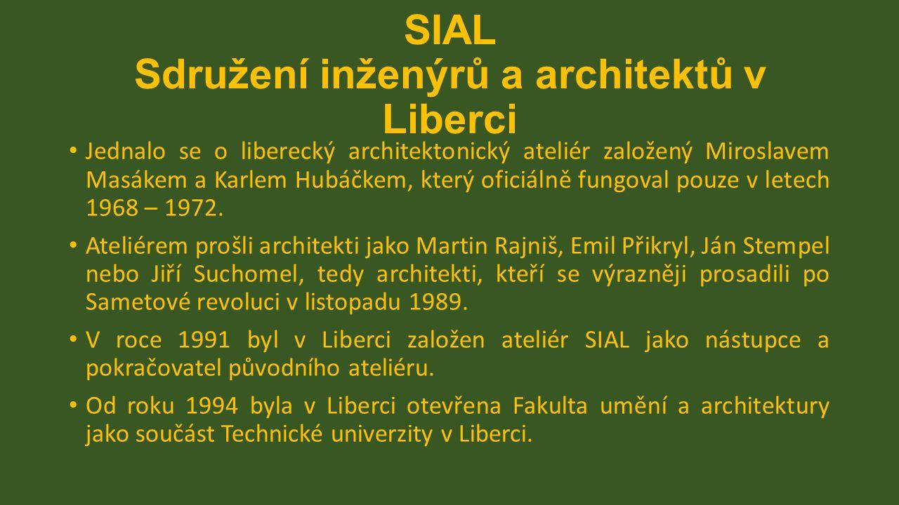 SIAL Sdružení inženýrů a architektů v Liberci