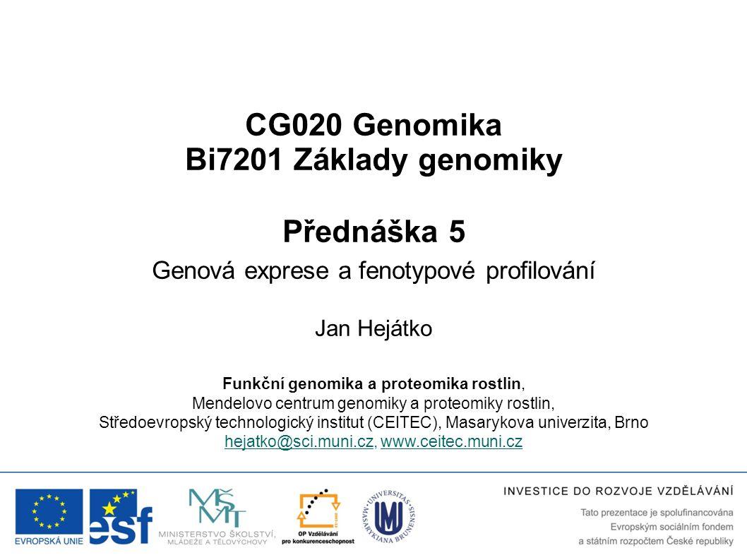 CG020 Genomika Bi7201 Základy genomiky Přednáška 5