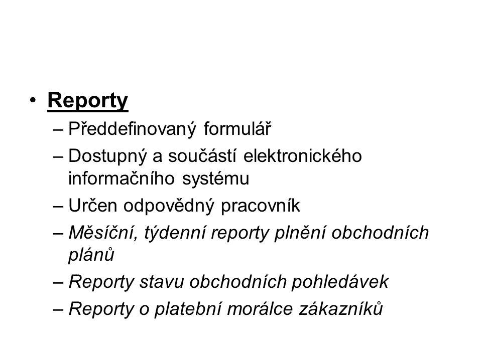 Reporty Předdefinovaný formulář