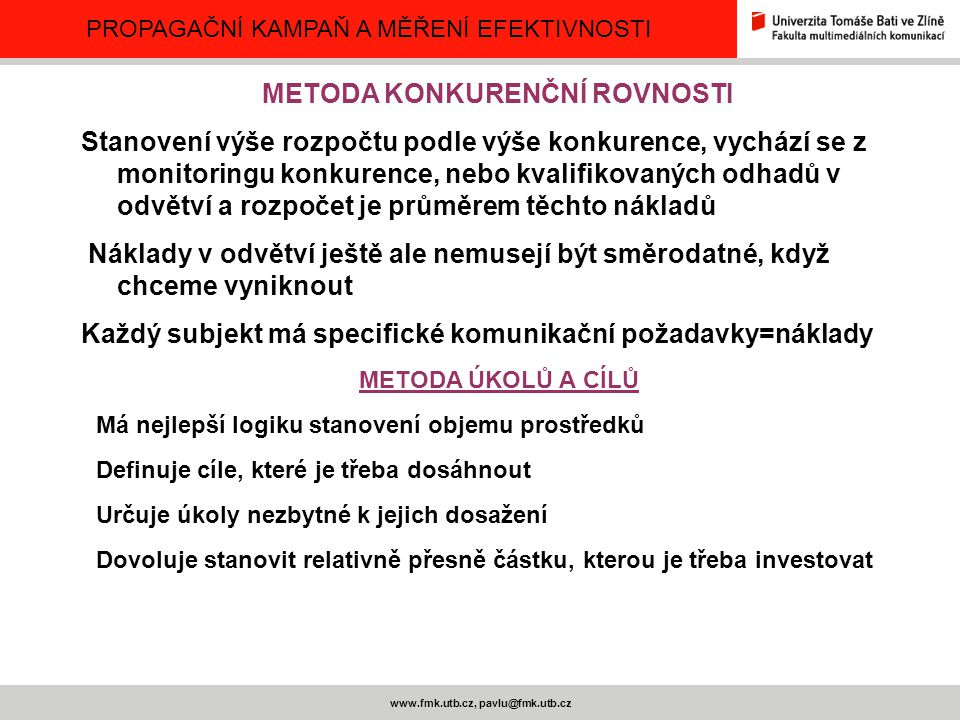 METODA KONKURENČNÍ ROVNOSTI www.fmk.utb.cz, pavlu@fmk.utb.cz