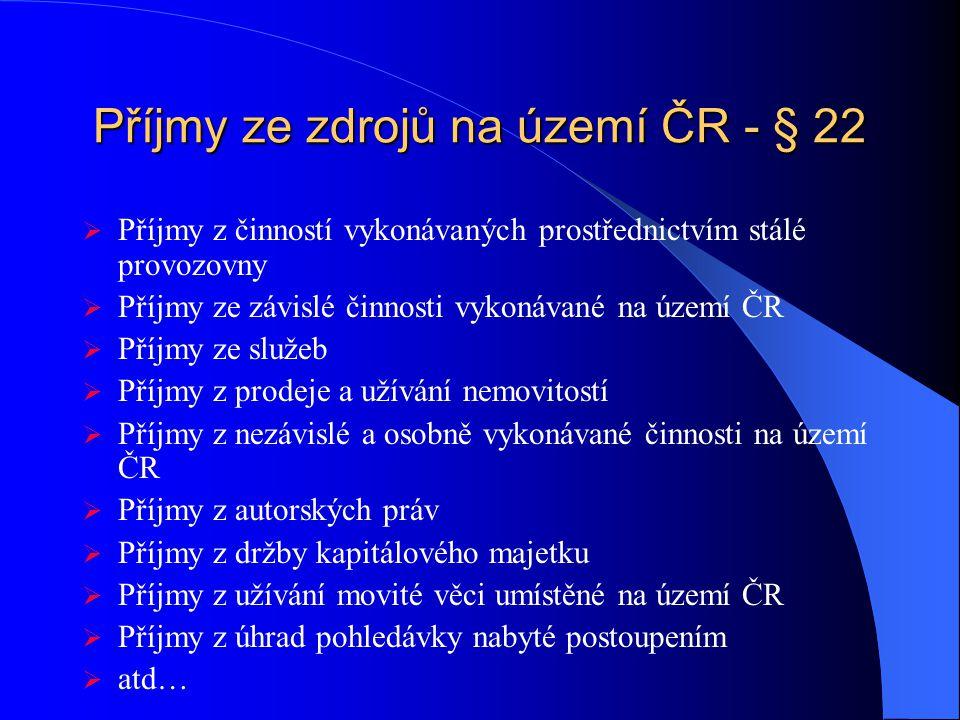 Příjmy ze zdrojů na území ČR - § 22